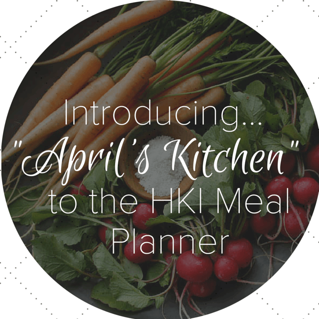Welcoming April's Kitchen to the Meal Planner